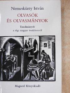 Nemeskürty István - Olvasók és olvasmányok [antikvár]