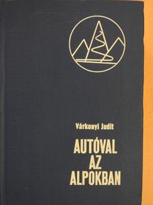 Kunfalvi Rezső - Autóval az Alpokban [antikvár]