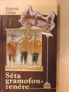 Szávai Géza - Séta gramofonzenére [antikvár]