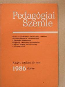 Bárdossy Ildikó - Pedagógiai Szemle 1986. október [antikvár]