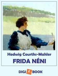 Hedwig Courths-Mahler - Frida néni [eKönyv: epub, mobi]