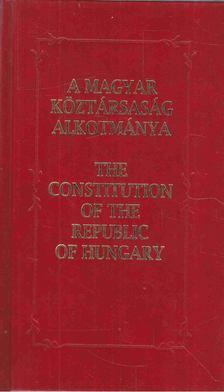 Kukorelli István - A Magyar Köztársaság Alkotmánya - The Constitution of the Republic of Hungary [antikvár]