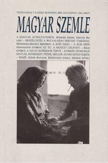 Kodolányi Gyula - Magyar Szemle 2000. augusztus [antikvár]