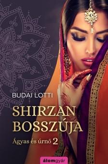 Budai Lotti - Shirzan bosszúja - Ágyas és úrnő 2 [eKönyv: epub, mobi]