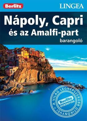 Nápoly, Capri és az Amalfi-part - Barangoló