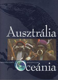 Vojnits András - Ausztrália, Óceánia [antikvár]
