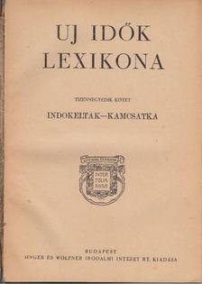 Herczeg Ferenc - Uj idők lexikona XIV. kötet [antikvár]