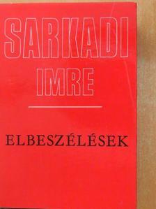 Sarkadi Imre - Elbeszélések [antikvár]