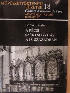Boros László - A pécsi székesegyház a 18. században [antikvár]