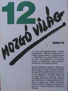 Almási Miklós - Mozgó Világ 2005. december [antikvár]