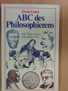 Erwin Lebek - ABC des Philosophierens [antikvár]