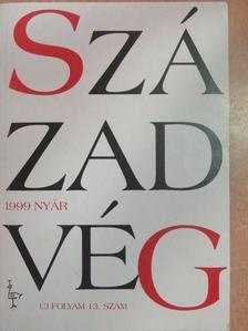 Balázs Zoltán - Századvég 1999. nyár [antikvár]
