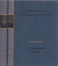Stefan Heym - Keresztesvitézek I-II. [antikvár]