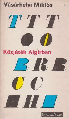 Vásárhelyi Miklós - Közjáték Algírban (1942-43) [antikvár]