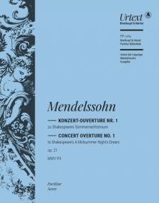 MENDELSSOHN - KONZERT-OUVERTURE NR.1 ZU SHAKESPEARES SOMMERNACHTSRAUM OP.21 MWV P3, PARTITUR