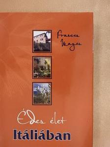 Frances Mayes - Édes élet Itáliában [antikvár]