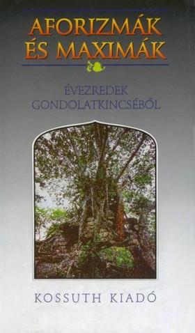 István (szerk.) Miklós - Aforizmák és maximák [eKönyv: epub, mobi]