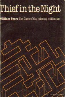 Sears, William - Tolvaj az éjszakában (Thief in the Night) (dedikált) [antikvár]