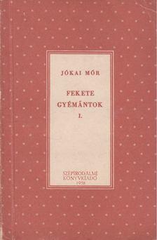 JÓKAI MÓR - Fekete gyémántok I-II. [antikvár]