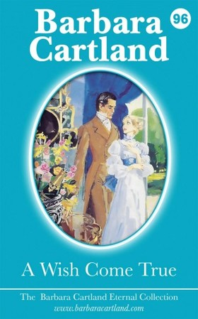Barbara Cartland - A Wish Come True [eKönyv: epub, mobi]