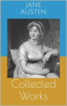 Jane Austen - Collected Works [eKönyv: epub, mobi]