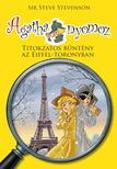 Sir Steve Stevenson - Agatha nyomoz 4. - Titokzatos bűntény az Eiffel-toronyban