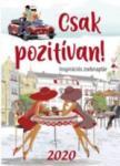 Szalay Könyvkiadó - Csak pozitívan! - Inspirációs zsebnaptár 2020
