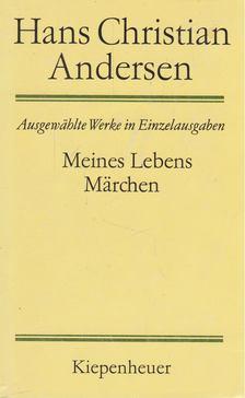 Hans Christian Andersen - Meines Lebens Märchen [antikvár]