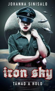 Johanna Sinisalo - Iron Sky - Támad a Hold