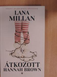 Lana Millan - Átkozott Hannah Brown [antikvár]