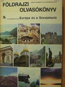 Csathó István - Földrajzi olvasókönyv II. - Európa és a Szovjetunió [antikvár]
