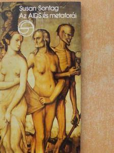 Susan Sontag - Az AIDS és metaforái [antikvár]