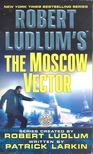 LUDLUM, ROBERT - LARKIN, PATRICK - The Moscow Vector [antikvár]
