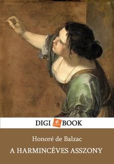 Honoré de Balzac - A harmincéves asszony [eKönyv: epub, mobi]