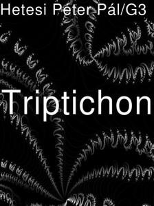 Hetesi Péter Pál - Triptichon [eKönyv: epub, mobi]