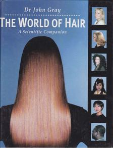 John Gray - The World of Hair [antikvár]