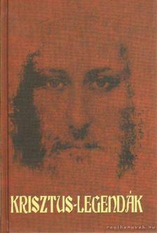 Auguszta, Rubenescu - Krisztus-legendák [antikvár]