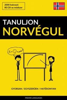 Tanuljon Norvégul - Gyorsan / Egyszerűen / Hatékonyan [eKönyv: epub, mobi]