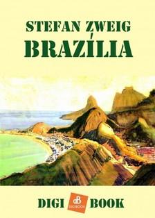 Stefan Zweig - Brazília [eKönyv: epub, mobi]