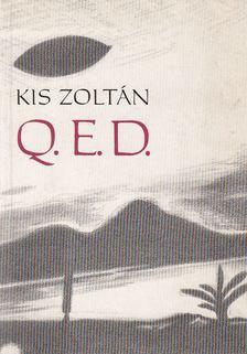 Kis Zoltán - Q.E.D. [antikvár]