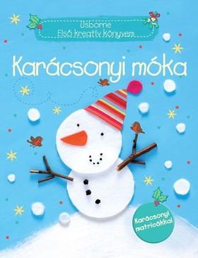 Szalay Könyvkiadó - Usborne - Első kreatív könyvem - Karácsonyi móka