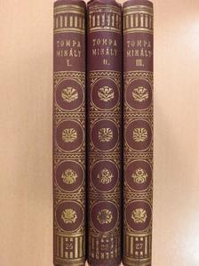 Tompa Mihály - Tompa Mihály munkái I-III. [antikvár]