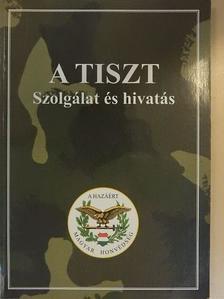 Angyal István - A Tiszt [antikvár]
