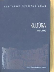 A. Kis Béla - Kultúra 1989-2006 [antikvár]