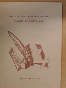 Csoma Gyula - Összeállítás az Iskolai Felnőttnevelők IV. Nyári Akadémiáján elhangzott előadásokból [antikvár]
