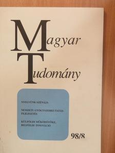Ács Tibor - Magyar Tudomány 1998. augusztus [antikvár]