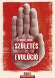 Michel Odent - Születés és evolúció