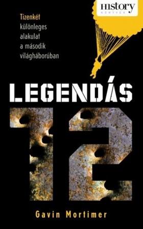 Gavin Mortimer - Legendás 12 [eKönyv: epub, mobi]