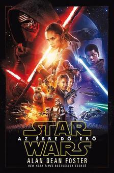 Alan Dean Foster - STAR WARS: AZ ÉBREDŐ ERŐ - PUHA BORÍTÓS