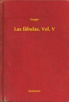 Esopo - Las fábulas. Vol. V [eKönyv: epub, mobi]